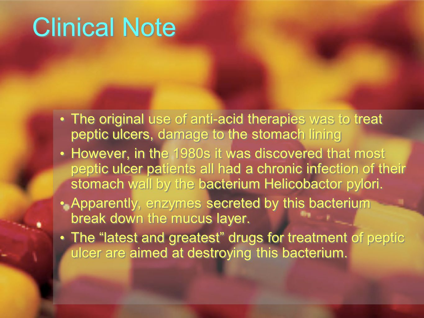 Clinical Note The original use of anti-acid therapies was to treat peptic ulcers, damage to the stomach lining However, in the 1980s it was discovered