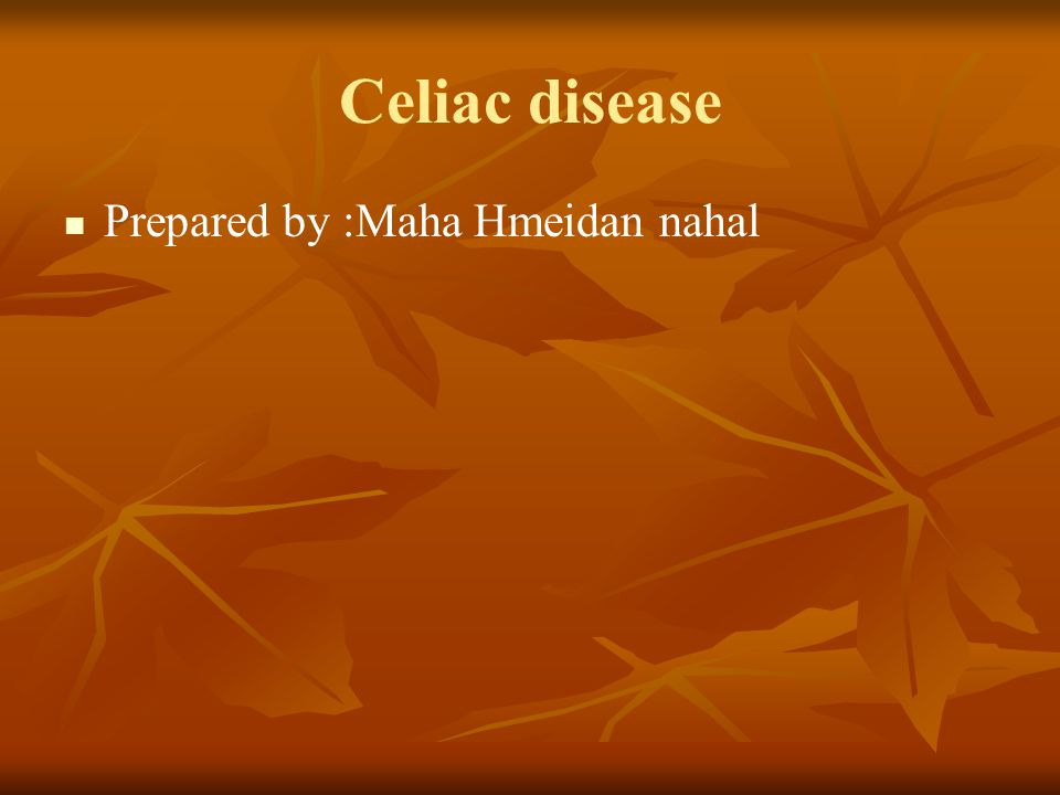 What is celiac disease Is Gluten-sensitive enteropathy, it is an autoimmune inflammatory disease of the small intestine that is precipitated by the ingestion of gluten, a component of wheat protein, in genetically susceptible persons.