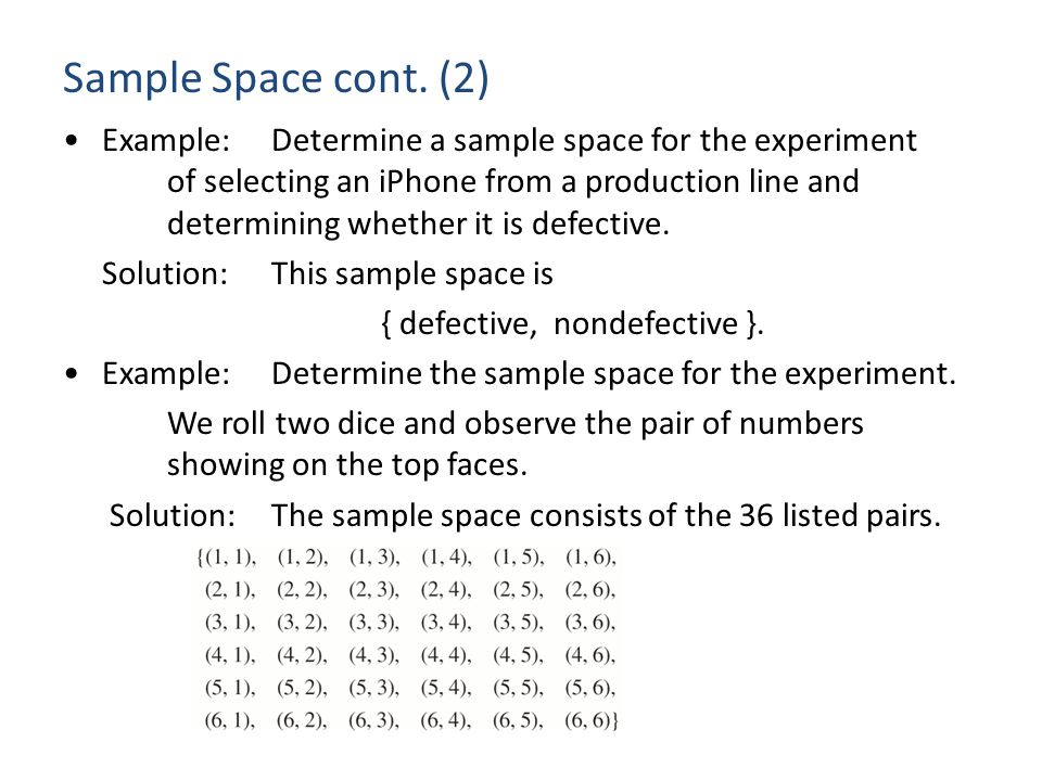 Sample Space cont.