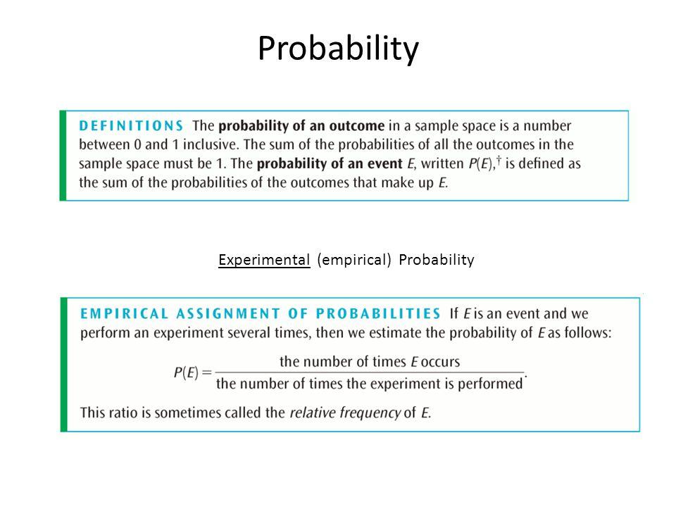 Probability Experimental (empirical) Probability