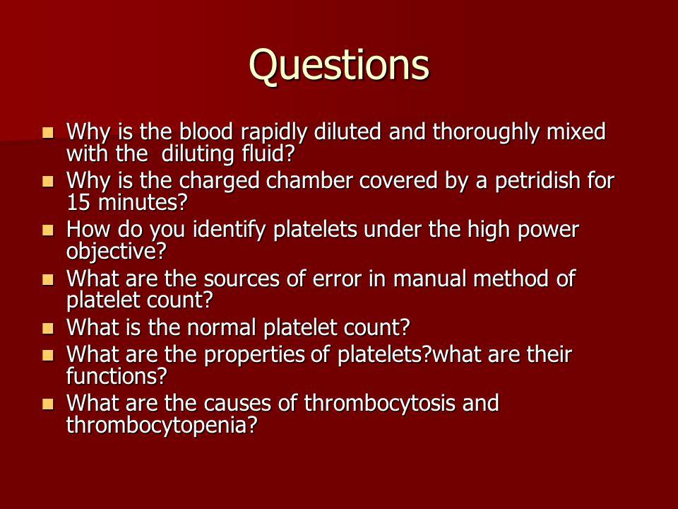 Questions Why is the blood rapidly diluted and thoroughly mixed with the diluting fluid? Why is the blood rapidly diluted and thoroughly mixed with th