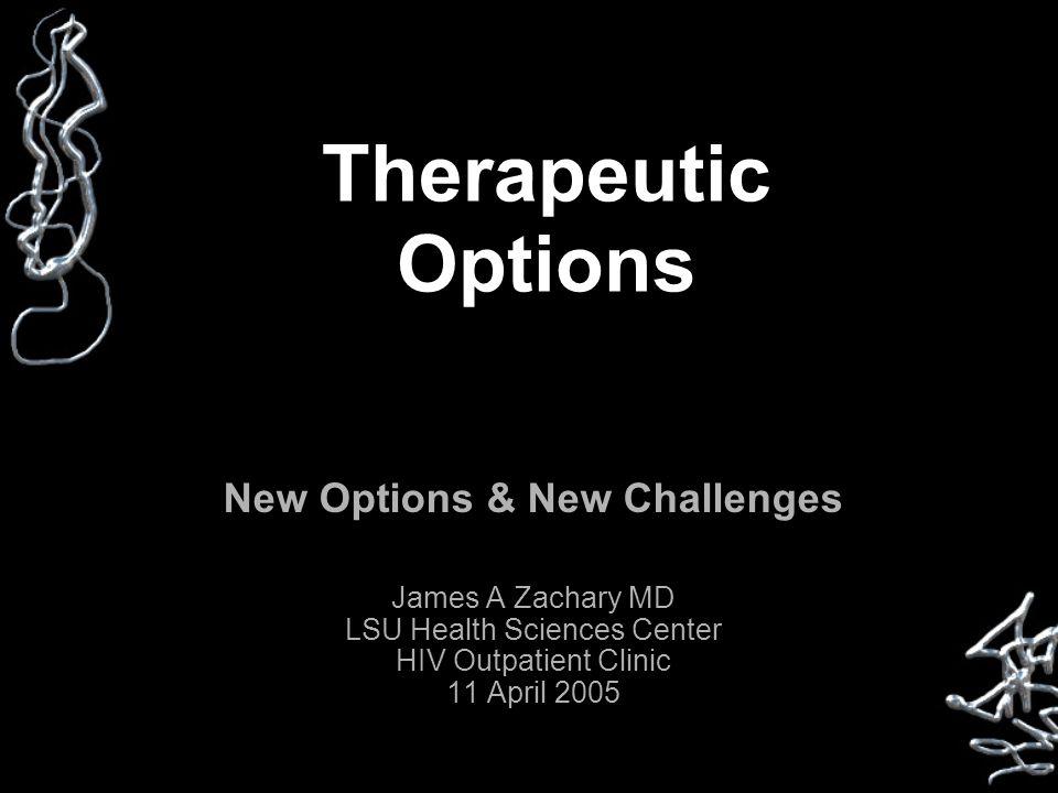 Antiretrovirals Regimens to Avoid Monotherapy Dual therapy Triple nukes –Abacavir + tenofovir + lamivudine –Didanosine + tenofovir + lamivudine –Tenofovir + 2NRTI