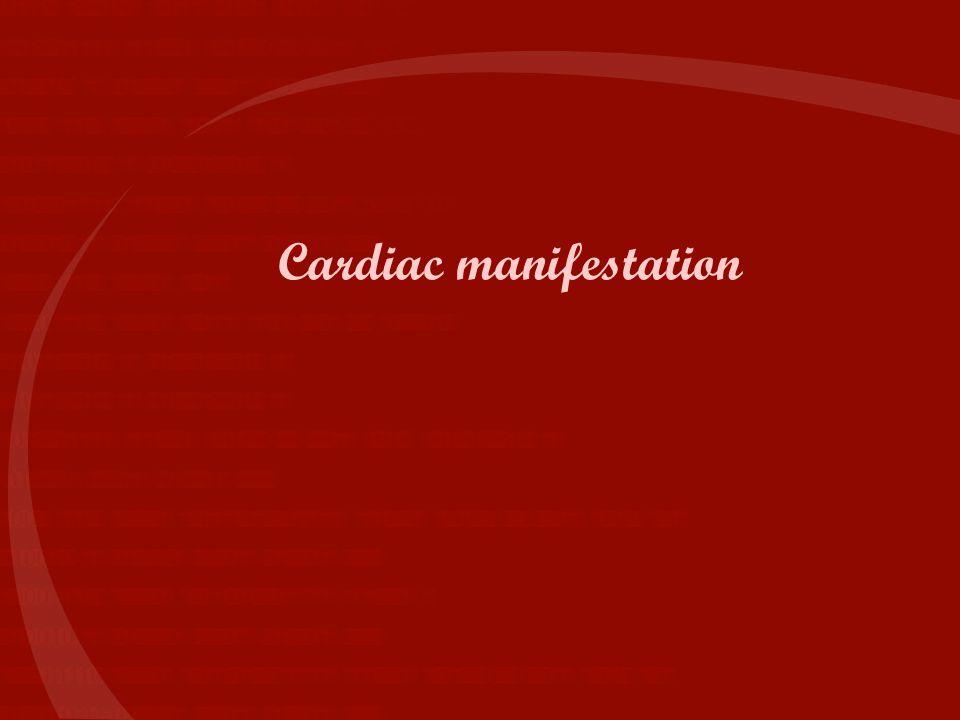 Cardiac manifestation