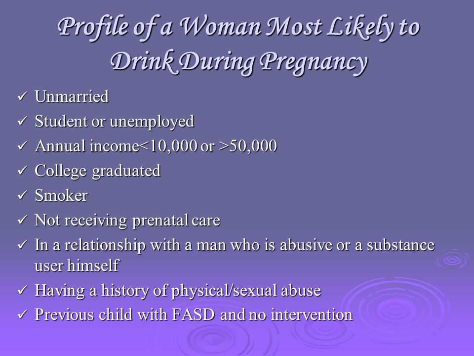 Identifying Individuals with FASD Multiple, failed treatments Birth experience, birth weight.