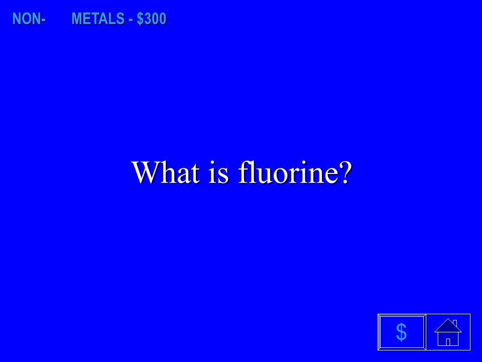 NON- METALS - $200 What is sulfur? $