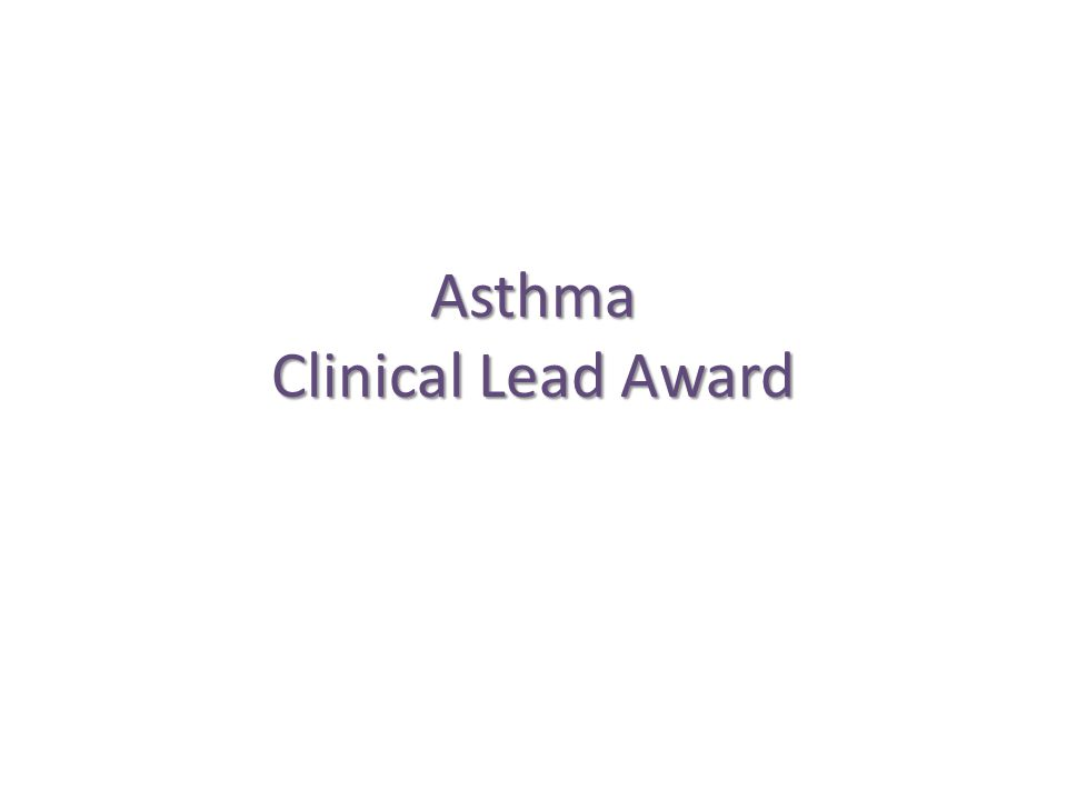 Asthma Clinical Lead Award