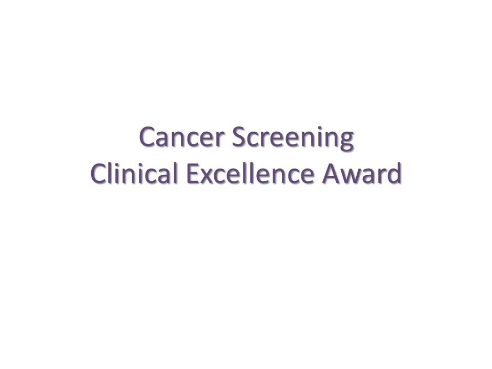 Cancer Screening Clinical Excellence Award