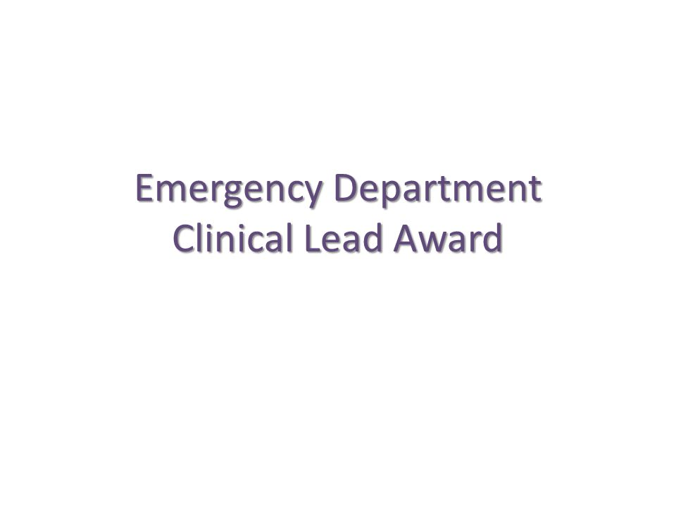 Emergency Department Clinical Lead Award