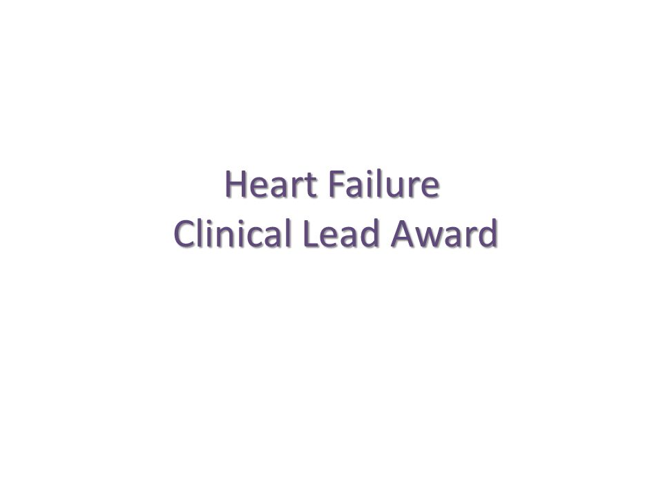 Heart Failure Clinical Lead Award