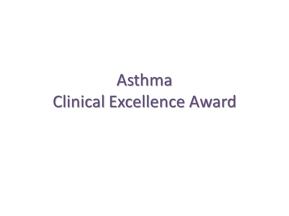 Asthma Clinical Excellence Award