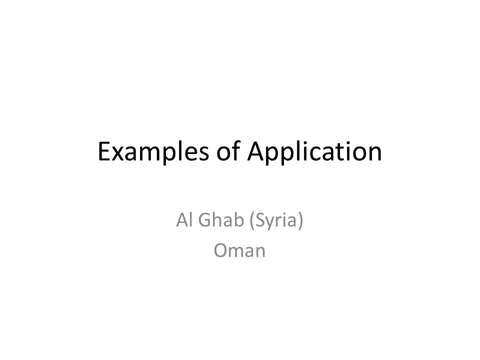Examples of Application Al Ghab (Syria) Oman