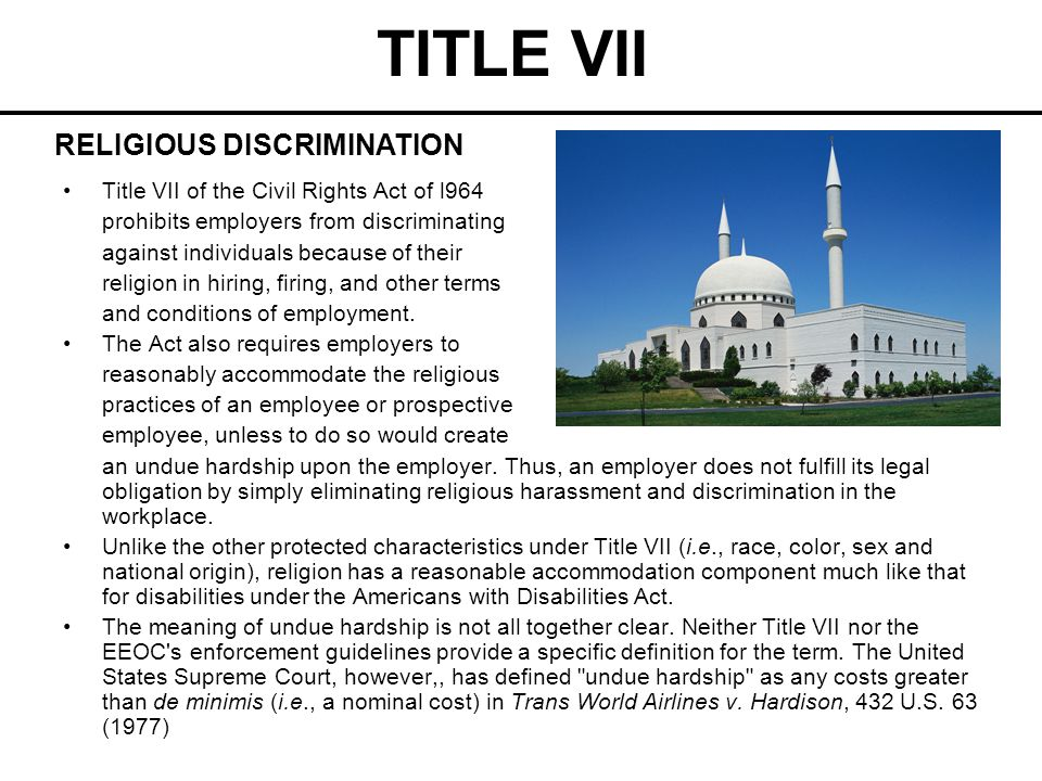 TITLE VII Flexible scheduling, voluntary substitutions or swaps, job reassignments and lateral transfers are examples of accommodating an employee s religious beliefs.