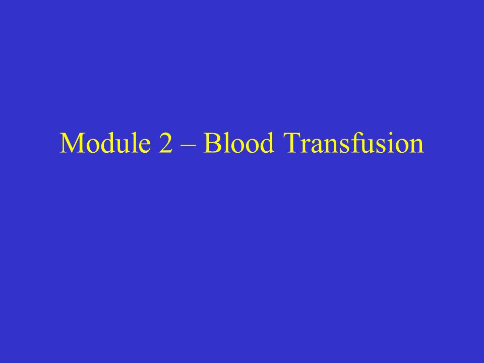 Learning Outcomes At this point you should Have read and made notes regarding the 'who, why, where and when' of blood transfusion Be aware of the acute and chronic complications of transfusion Be aware of the steps regarding ordering and setting up a blood transfusion Be able to order a cross match for a patient Be able to prescribe a blood transfusion Be able to calculate the correct infusion rate in drops/min and ml / hour If you are unable to achieve all of these outcomes at this point you will need to continue to practice the skills and re-visit the webpages to refresh your knowledge