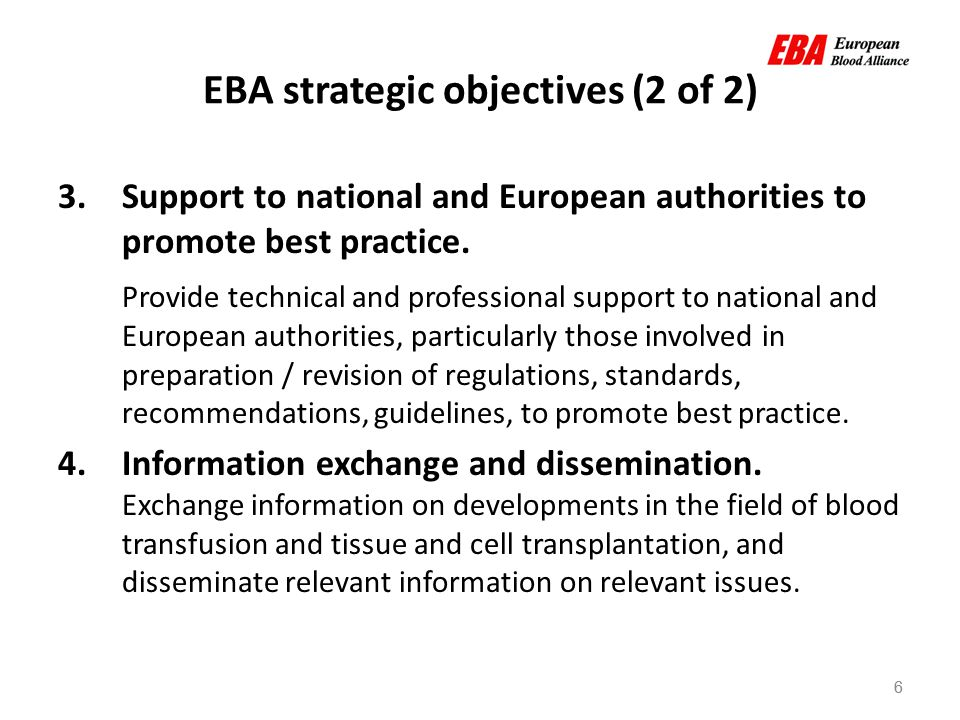 6 EBA strategic objectives (2 of 2) 6 3.Support to national and European authorities to promote best practice.