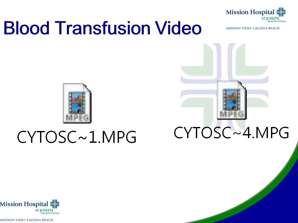 Blood Transfusion Video