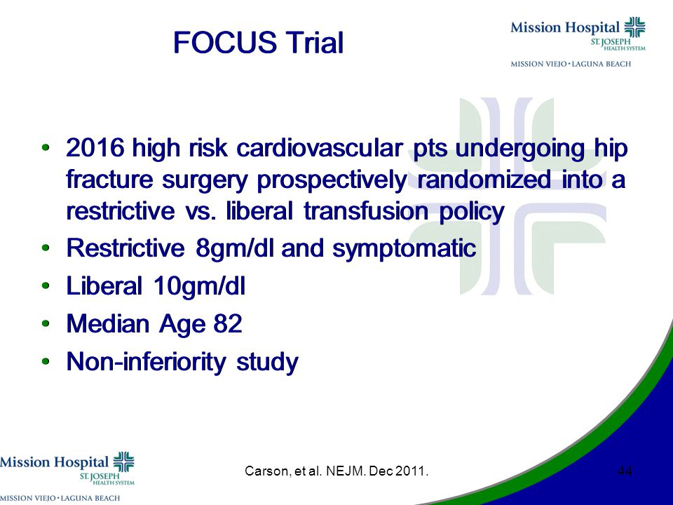 FOCUS Trial 2016 high risk cardiovascular pts undergoing hip fracture surgery prospectively randomized into a restrictive vs.