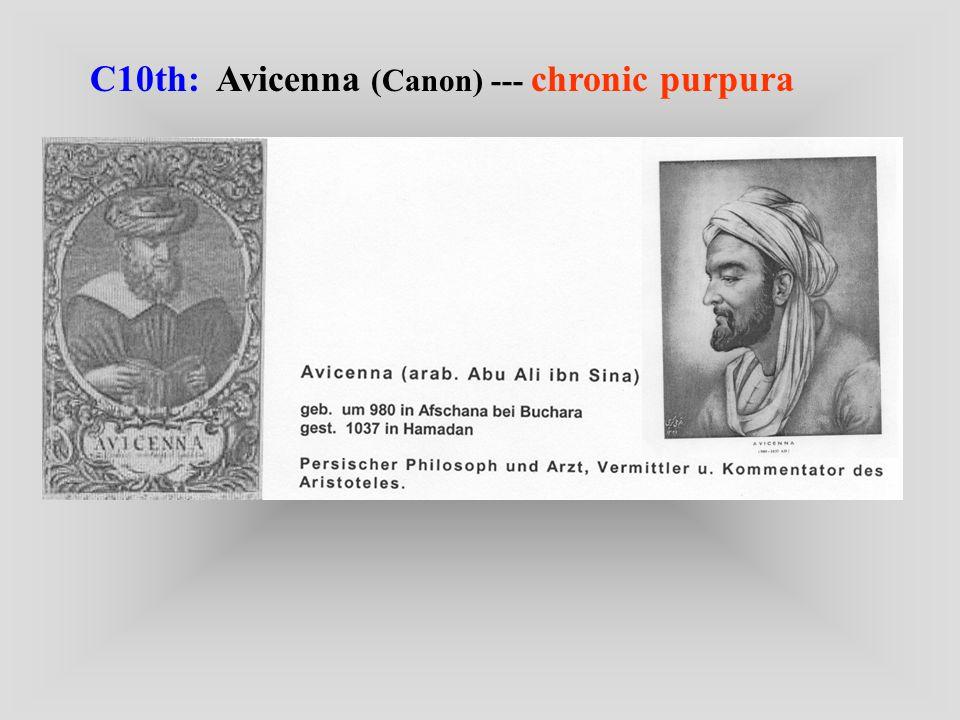 C10th: Avicenna (Canon) --- chronic purpura