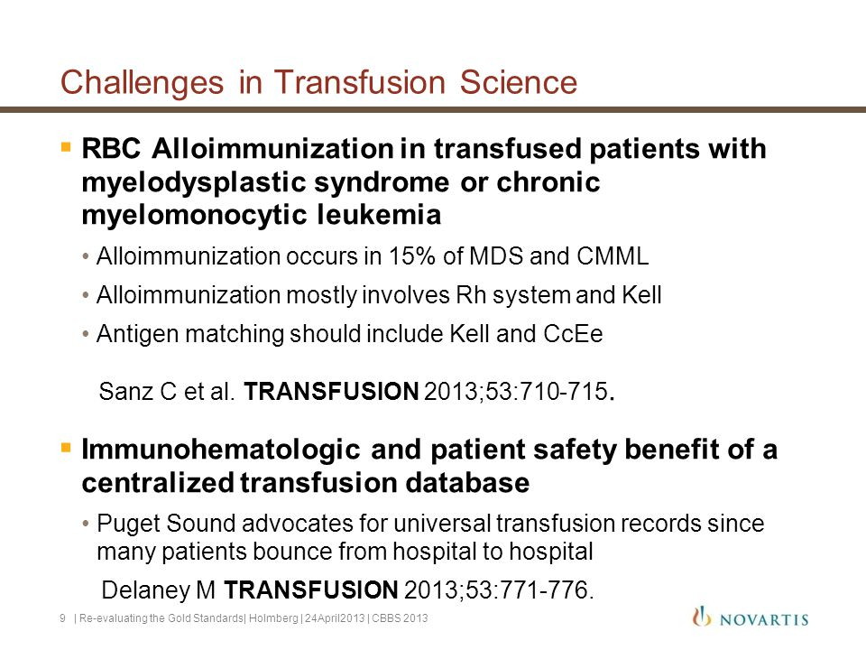 Challenges in Transfusion Science  RBC Alloimmunization in transfused patients with myelodysplastic syndrome or chronic myelomonocytic leukemia Alloi