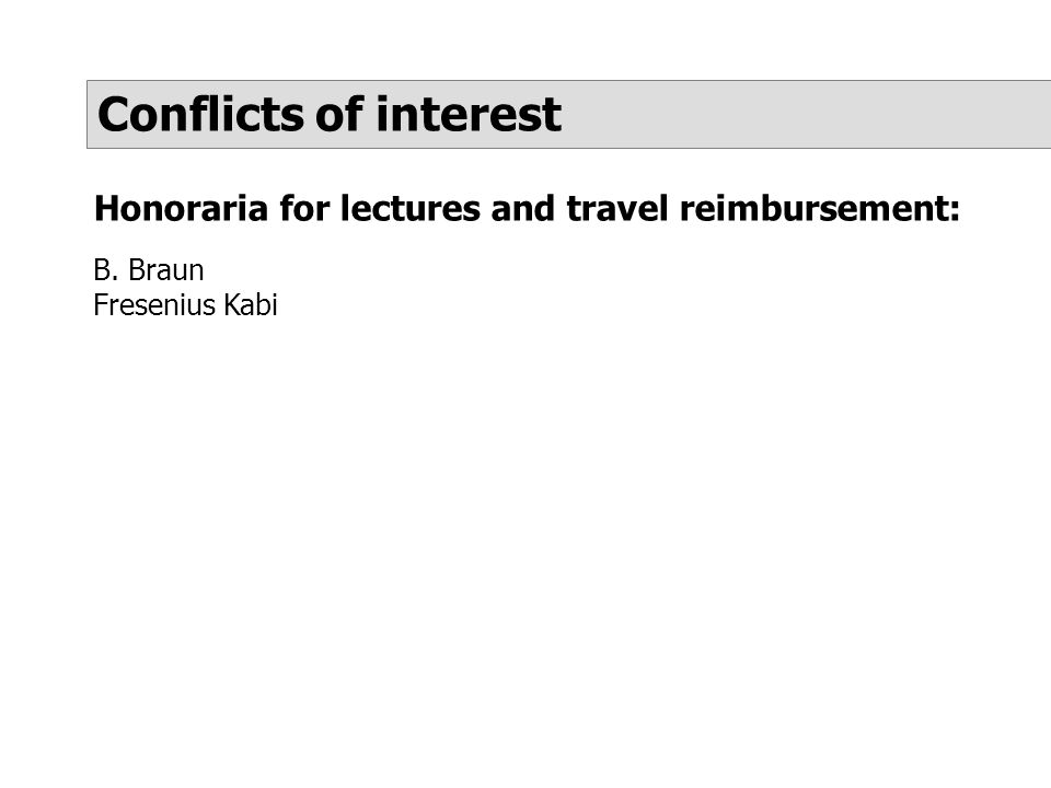 Honoraria for lectures and travel reimbursement: B. Braun Fresenius Kabi Conflicts of interest