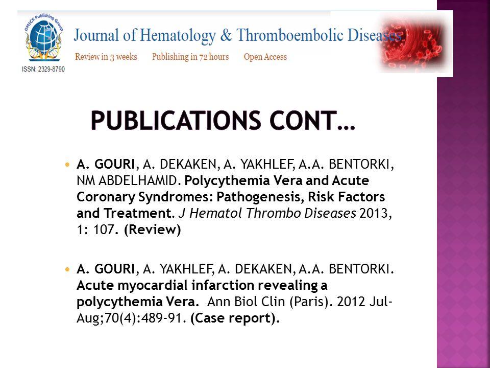 A. GOURI, A. DEKAKEN, A. YAKHLEF, A.A. BENTORKI, NM ABDELHAMID. Polycythemia Vera and Acute Coronary Syndromes: Pathogenesis, Risk Factors and Treatme