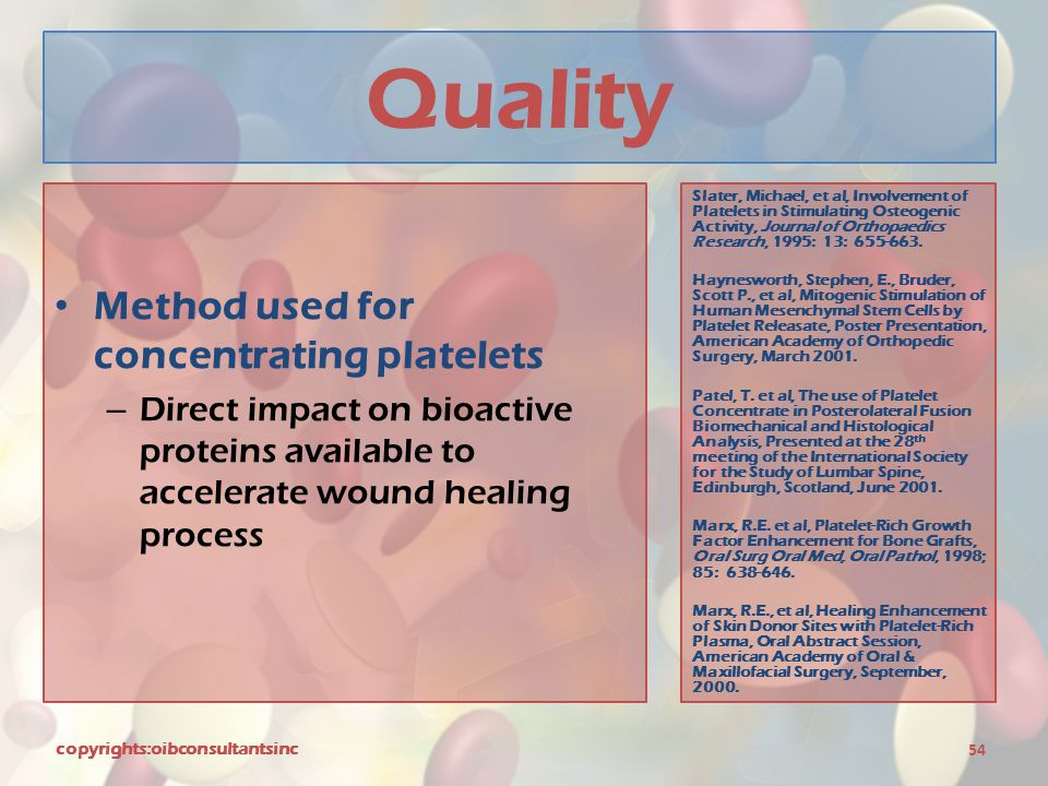 Quality Method used for concentrating platelets – Direct impact on bioactive proteins available to accelerate wound healing process copyrights:oibcons