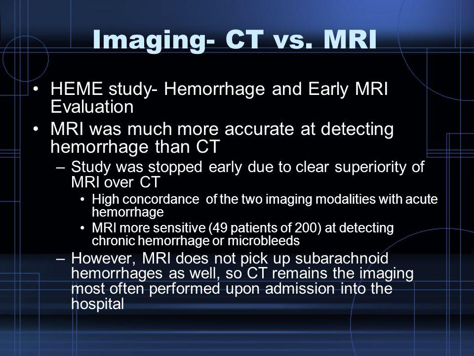 Imaging- CT vs.