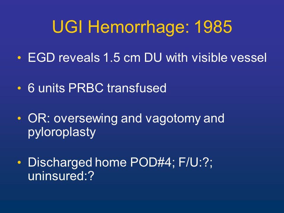 Modern Management of UGI Hemorrhage Resuscitation High dose proton pump inhibitors Early endoscopy with therapeutic intervention Repeat endoscopy in 2 hours for high risk patients