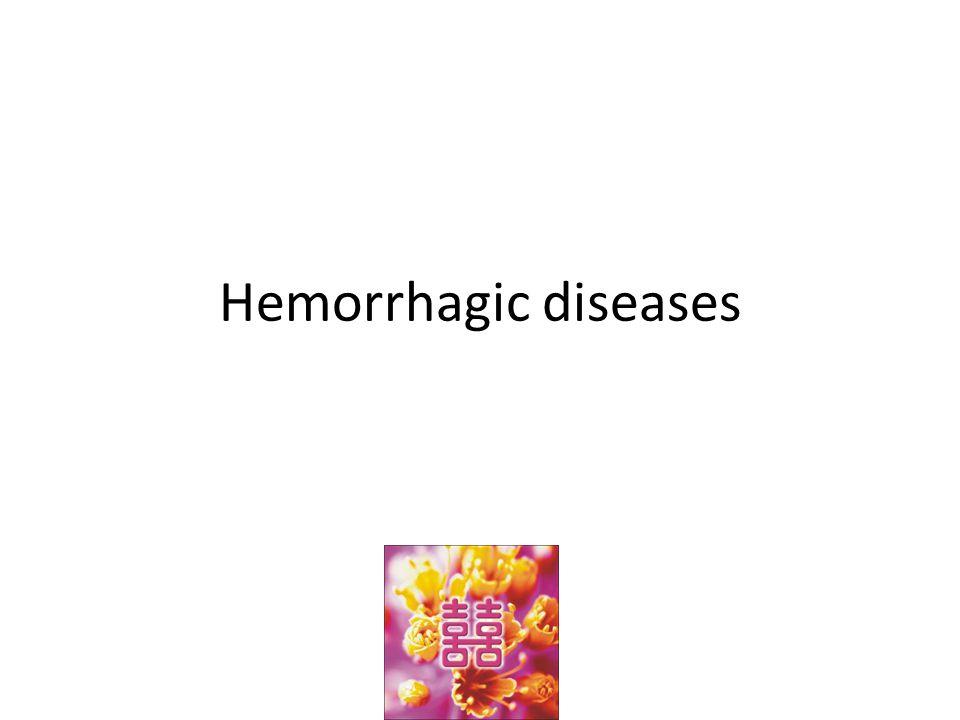 Abnormalities in the Coagulation cascade Classic hemophilia Christmas disease Vitamin K deficiency