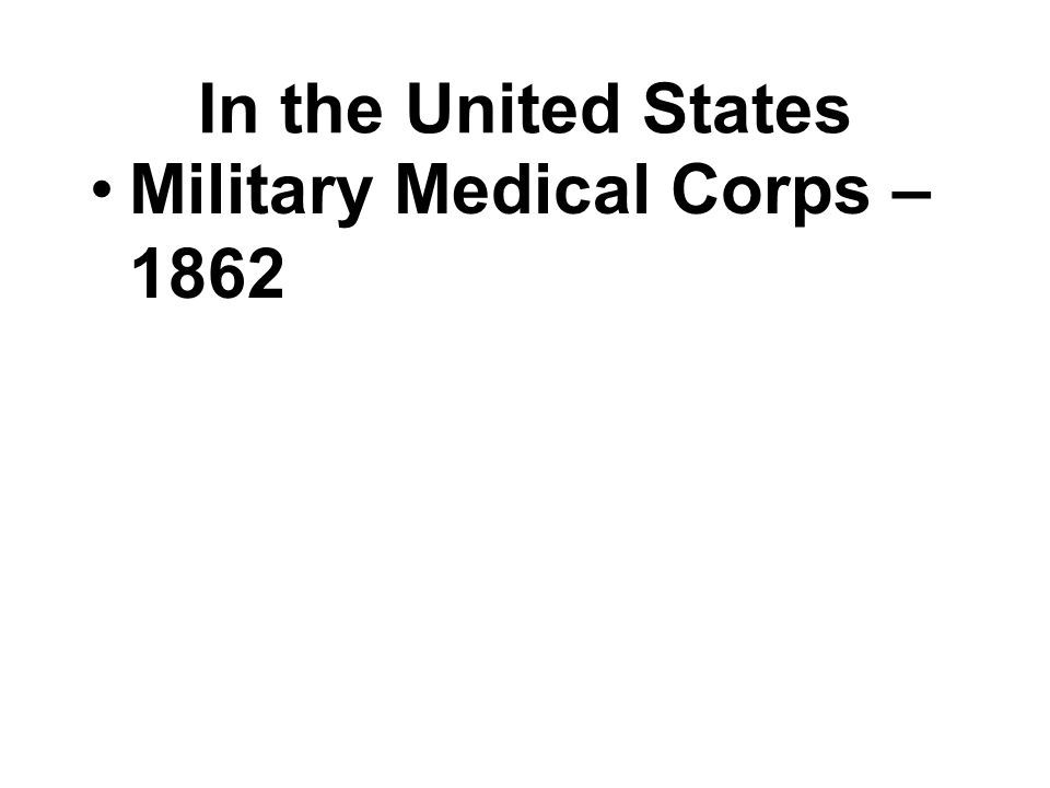 Military Medical Corps – 1862