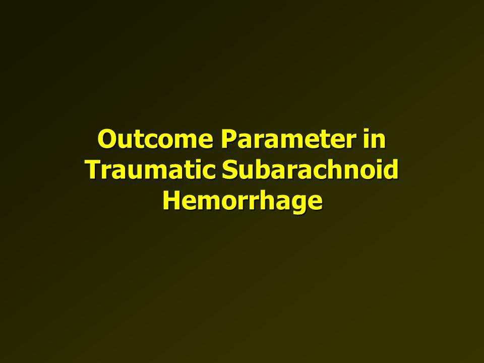 Outcome Parameter in Traumatic Subarachnoid Hemorrhage