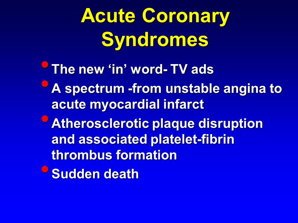 Myocardial Infarct Most have Most have >75% occlusion of coronary by plaque >75% occlusion of coronary by plaque multi-vessel disease multi-vessel disease 80% have recent thrombus 80% have recent thrombus LAD most commonly involved LAD most commonly involved