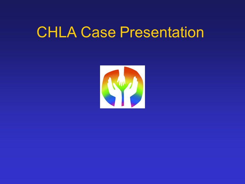 CHLA Case Presentation