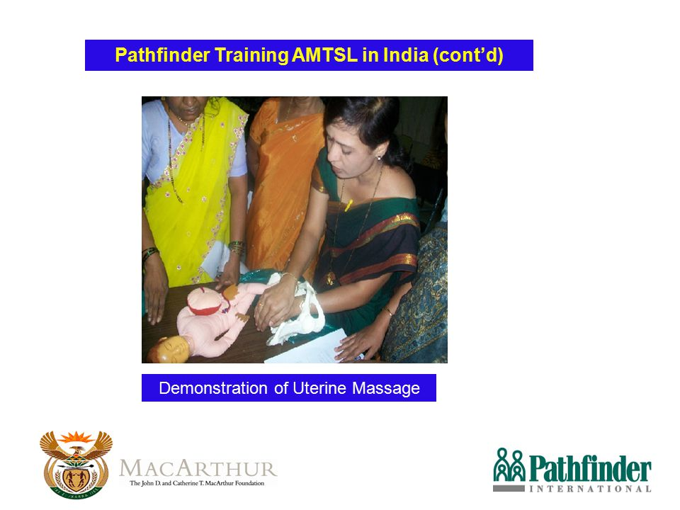 Demonstration of Uterine Massage Pathfinder Training AMTSL in India (cont'd)