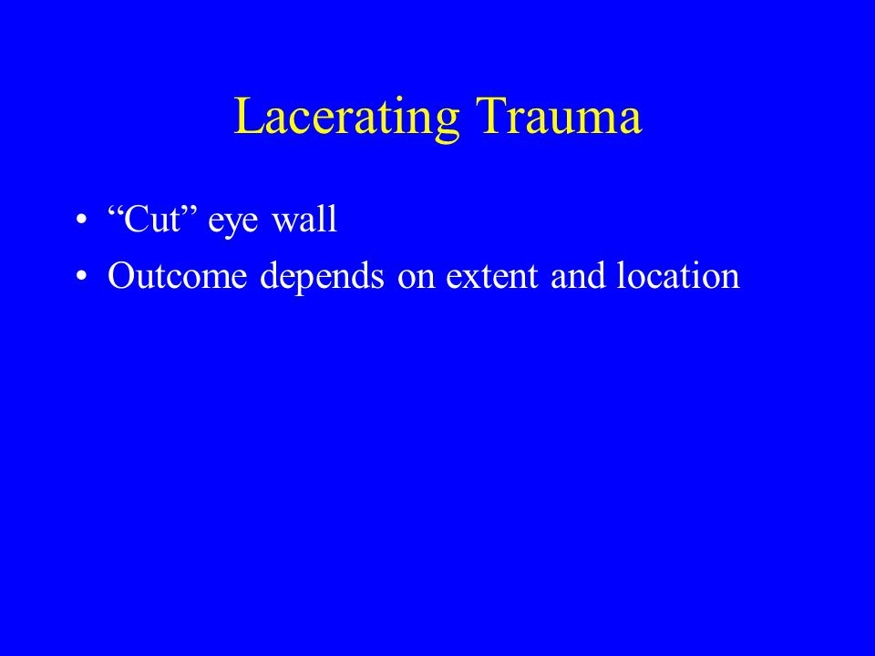 Traumatic Iritis Moderate blunt injury Photophobia Lid bruising/edema Subconjunctival hemorrhage or injection Pupil sluggish Evaluation by eye doc