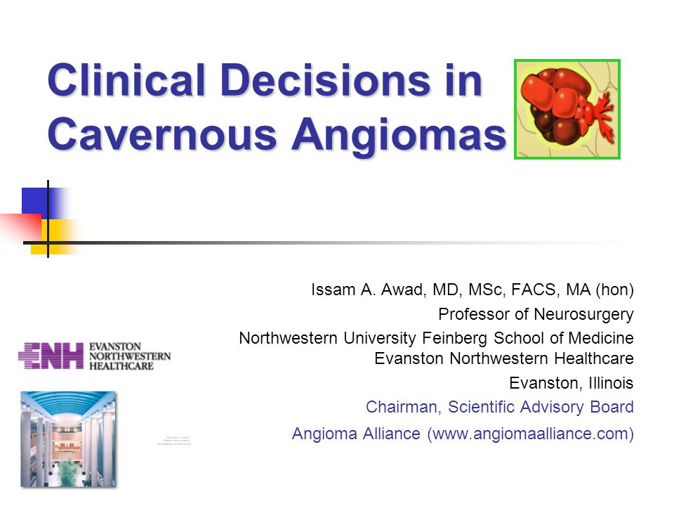 Clinical Decisions in Cavernous Angiomas Issam A.