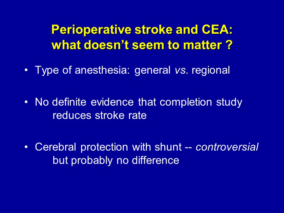 Perioperative stroke and CEA: what doesn't seem to matter .