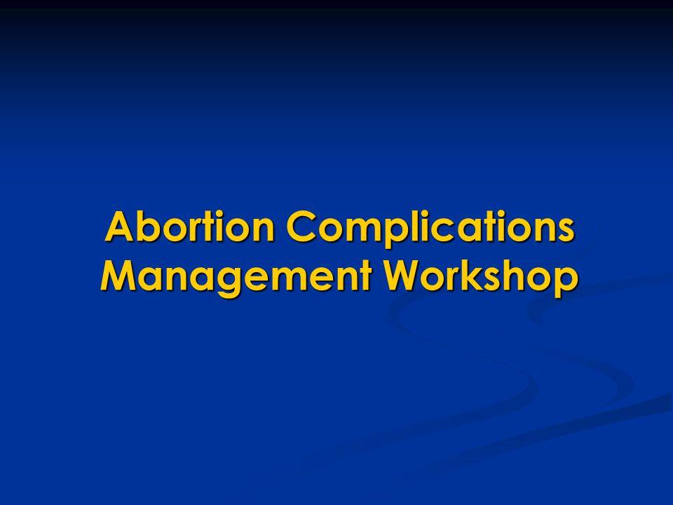 Abortion Complications Management Workshop