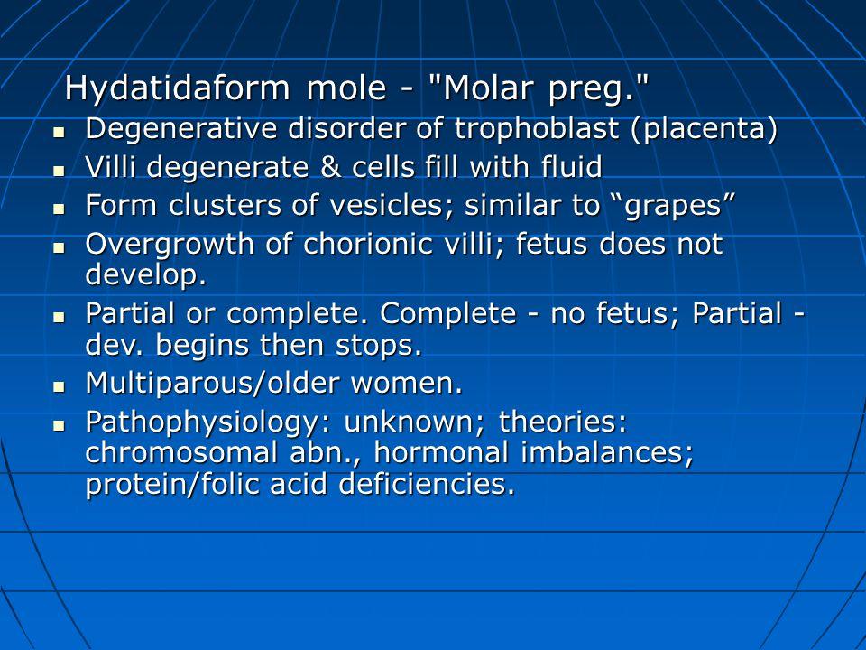 Hydatidaform mole -