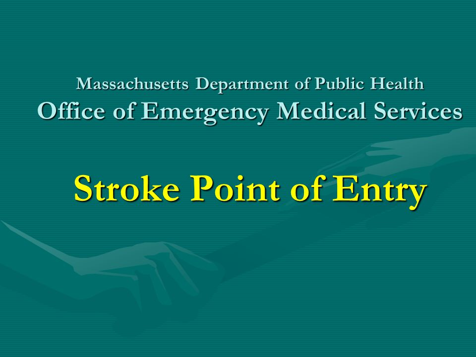 Purpose To provide EMTs with the fundamental knowledge needed to recognize and manage potential stroke in the pre-hospital setting and make appropriate transport and hospital notification decisions based on the Stroke POE Plan.