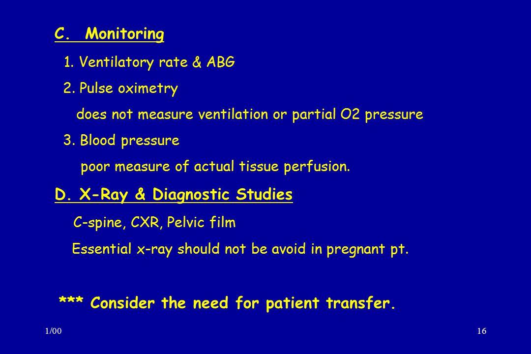 1/0016 C.Monitoring 1. Ventilatory rate & ABG 2.