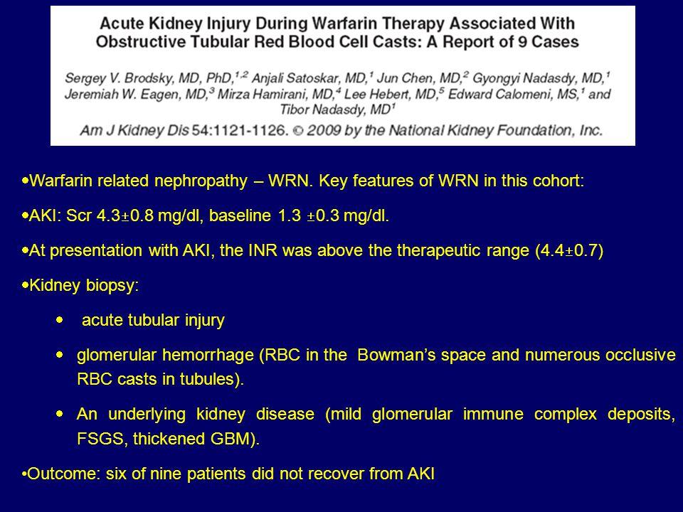  Warfarin related nephropathy – WRN.