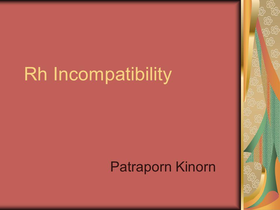 Rh Incompatibility Patraporn Kinorn