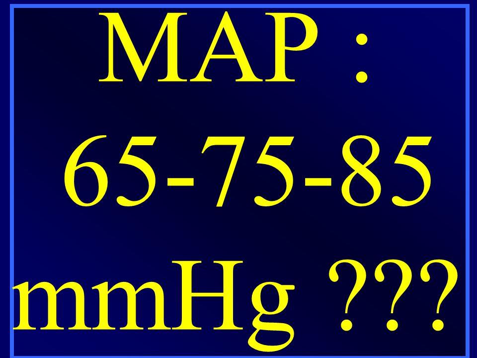 MAP : 65-75-85 mmHg