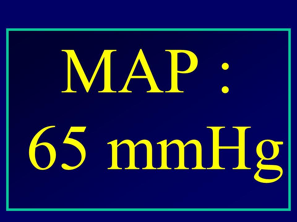 MAP : 65 mmHg
