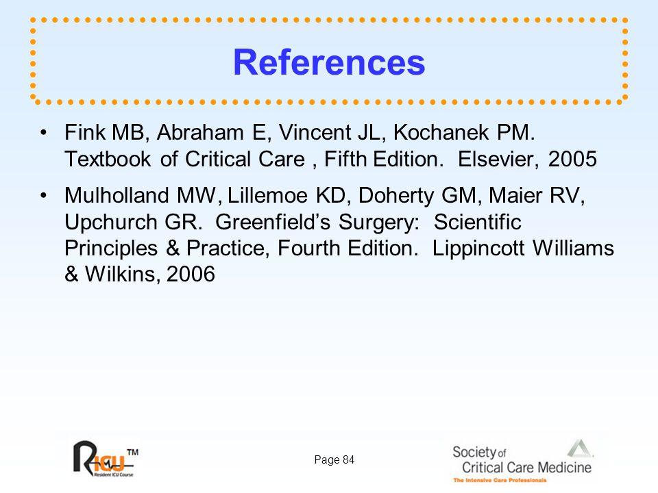 Page 84 References Fink MB, Abraham E, Vincent JL, Kochanek PM.