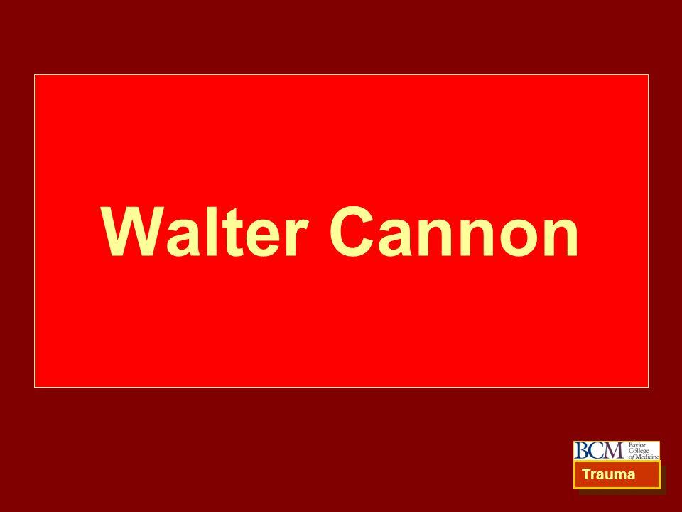 Walter Cannon Trauma