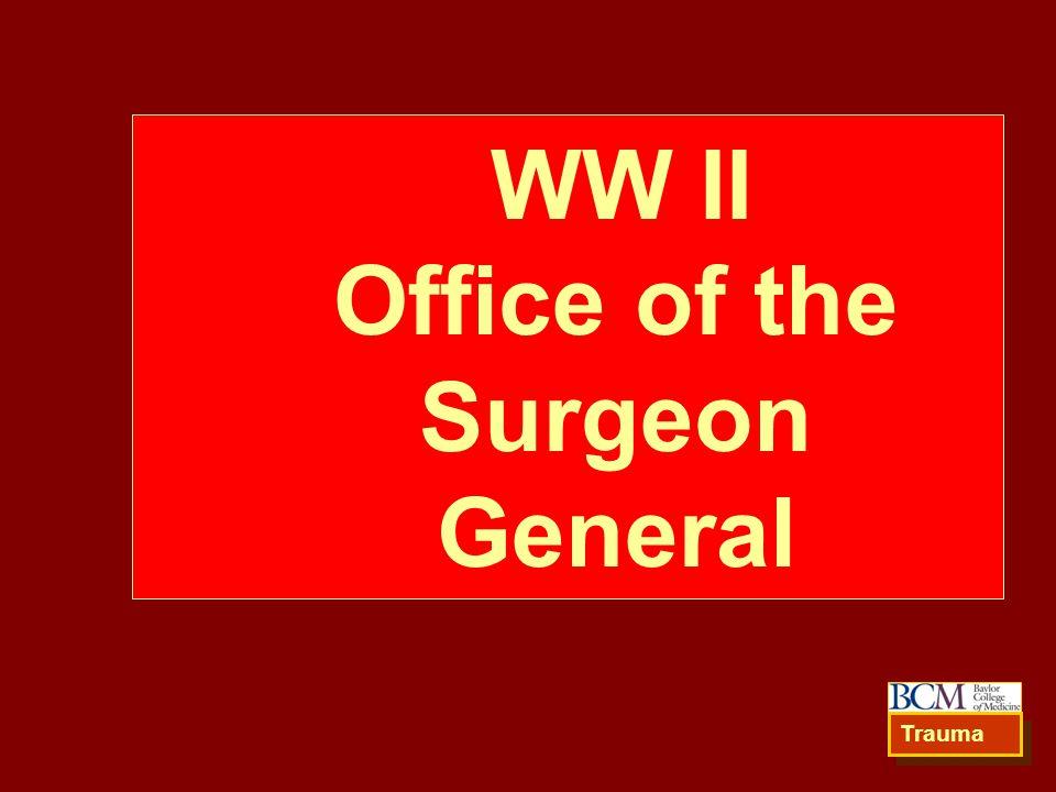 WW II Office of the Surgeon General Trauma