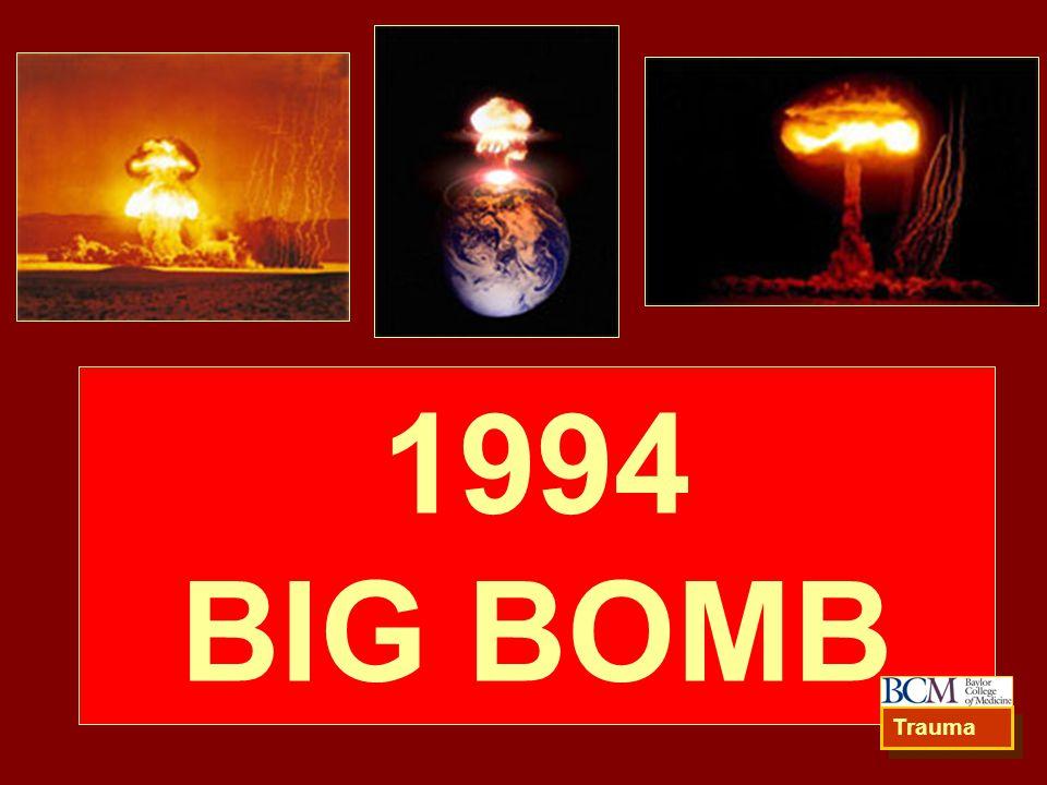 1994 BIG BOMB Trauma