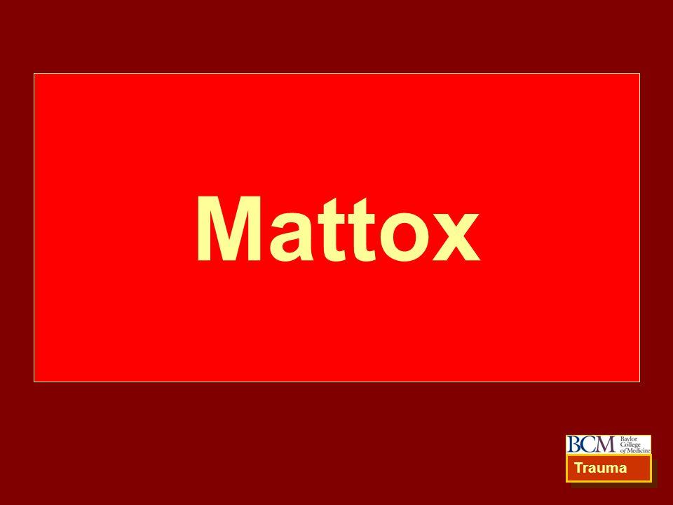 Mattox Trauma