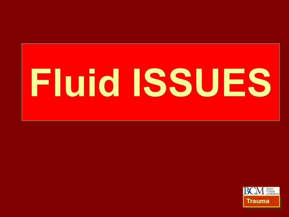 Fluid ISSUES Trauma
